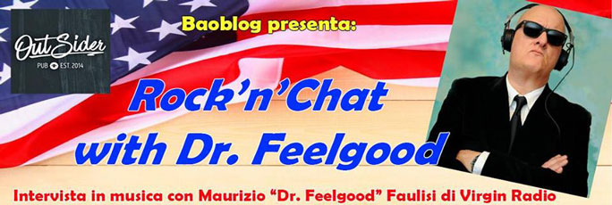 Rock 'n' Chat with Dr. Feelgood! - Outsiderpub